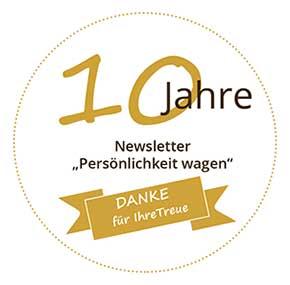 10 Jahre Newsletter Persönlichkeit wagen