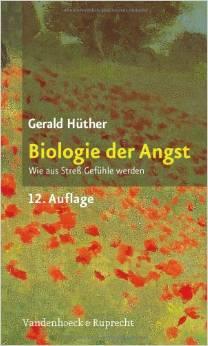 Hüter, Biologie der Angst