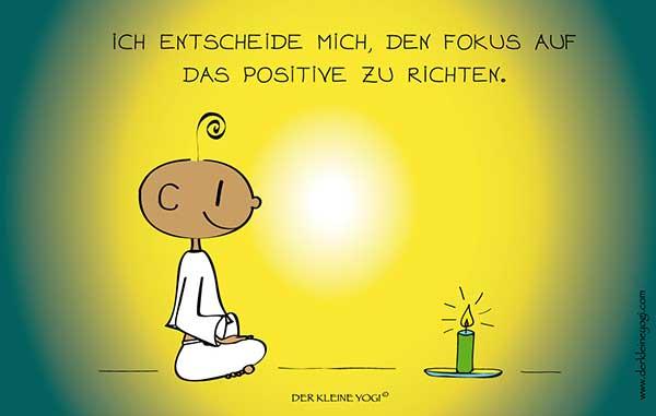 den Fokus auf das Positive richten