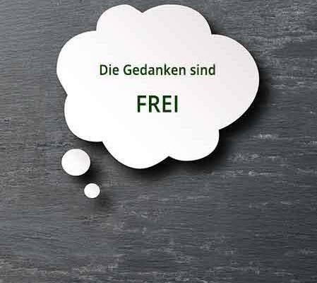 Die Gedanken sind frei