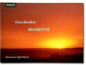 Geschenkte Momente, Gedichte und Fotografien