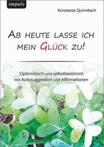 Autosuggestion und Affirmationen